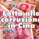 La Cina punisce 210.000 ufficiali per corruzione