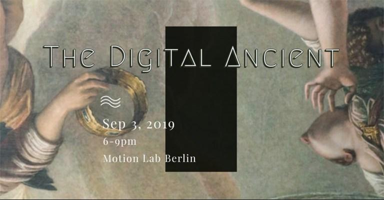 The-digital-Ancient-tech art berlin