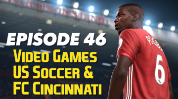 Video Games, US Soccer and FC Cincinnati