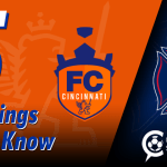 Preseason – FC Cincinnati vs. Chicago Fire: 5 Things to Know