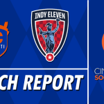 Match Report: FC Cincinnati vs. Indy Eleven