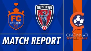 Match Report: FC Cincinnati vs. Indy Eleven