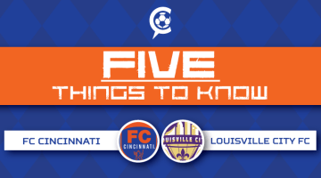 FC Cincinnati vs Louisville City FC – Part Two: 5 Things to Know