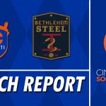 Match Report: FC Cincinnati vs. Bethlehem Steel