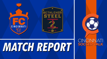 Match Report: FC Cincinnati vs Bethlehem Steel