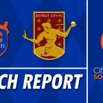 US Open Cup Match Report: FC Cincinnati vs. Detroit City FC