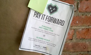 Pay It Forward and Sliding Scale item available Photo: Mark Mussman