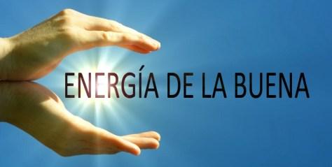 ENERGIA_DE_LA_BUENA.jpg