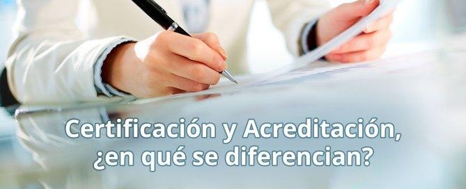 Diferencia entre certificación y acreditación