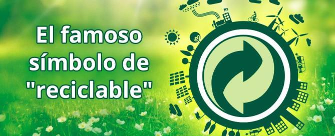 El famoso símbolo de reciclable