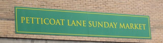 Petticoat Lane Sunday Market sign