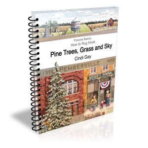 How to Rug Hook Pine Trees, Grass and Sky by Cindi Gay
