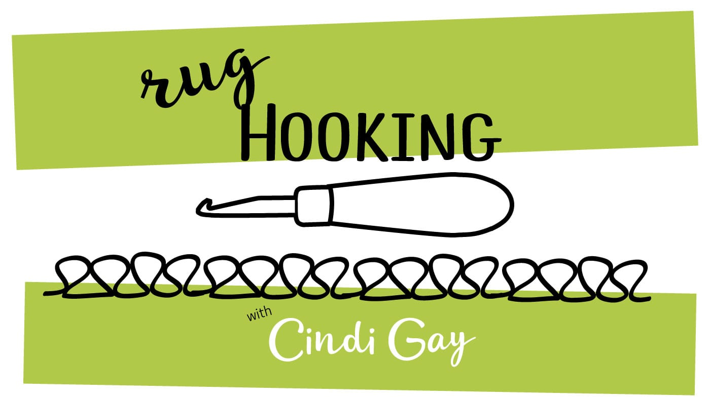 Rug Hooking with Cindi Gay podcast