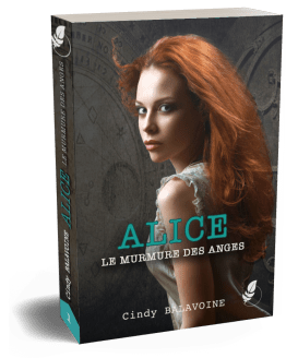 Alice, le murmure des anges