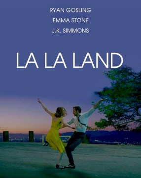 Watch La La Land, whispered the Divine.