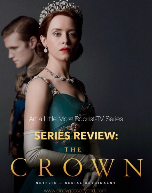 9c020a414f Series Review  The Crown - Cindy Goes Beyond