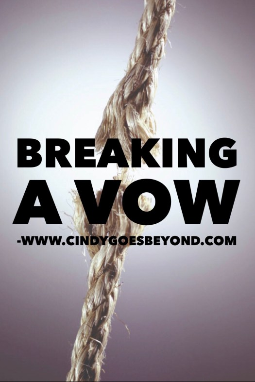 Breaking a Vow