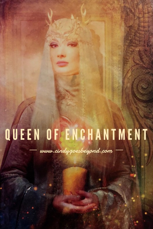 Queen of Enchantment