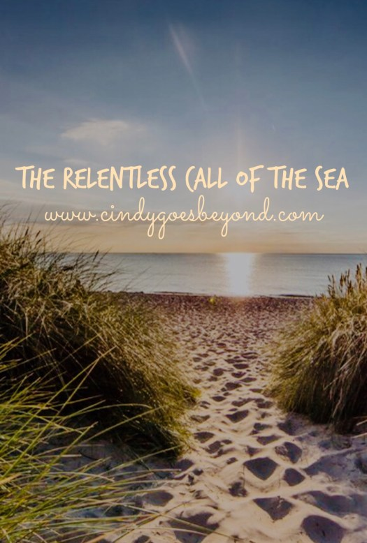 The Relentless Call of the Sea