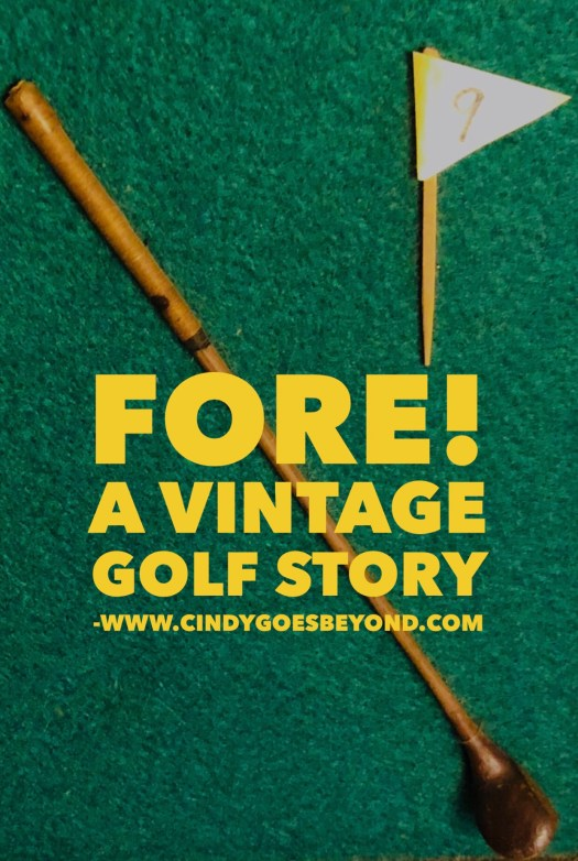 Fore! A Vintage Golf Story