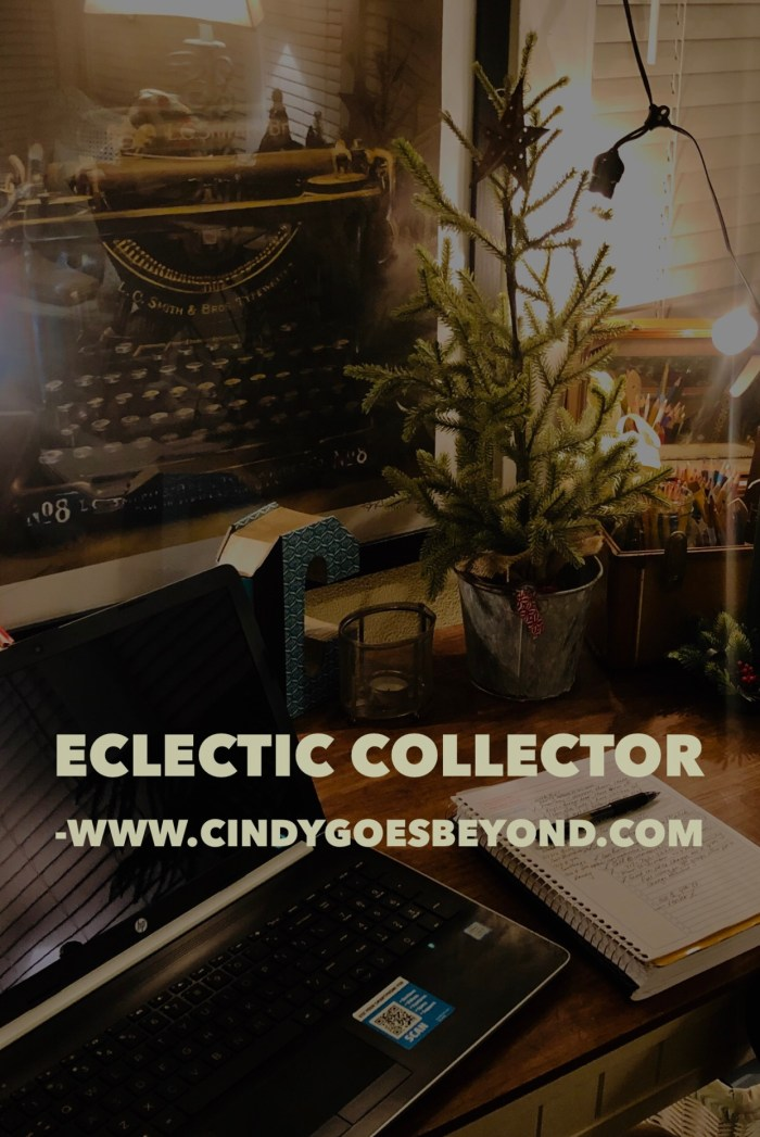 Eclectic Collector