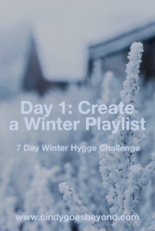 Day 1: Create a Winter Playlist