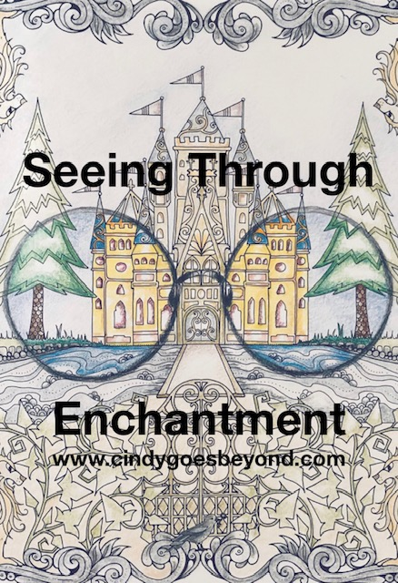 Seeing Through Enchantment