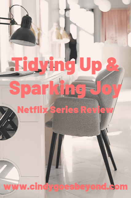 Tidying Up and Sparking Joy