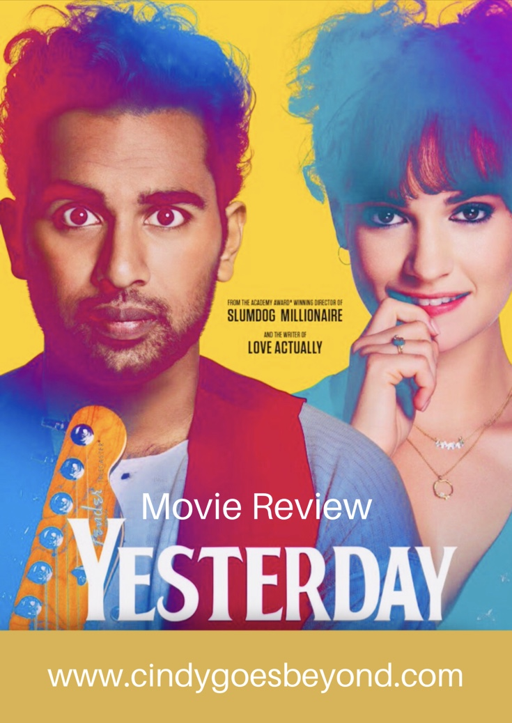 Movie Review: Yesterday - Cindy Goes Beyond