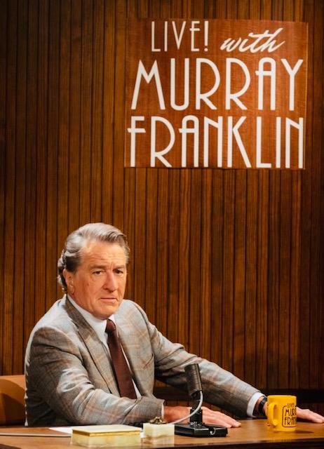 Robert De Niro is Murray Franklin