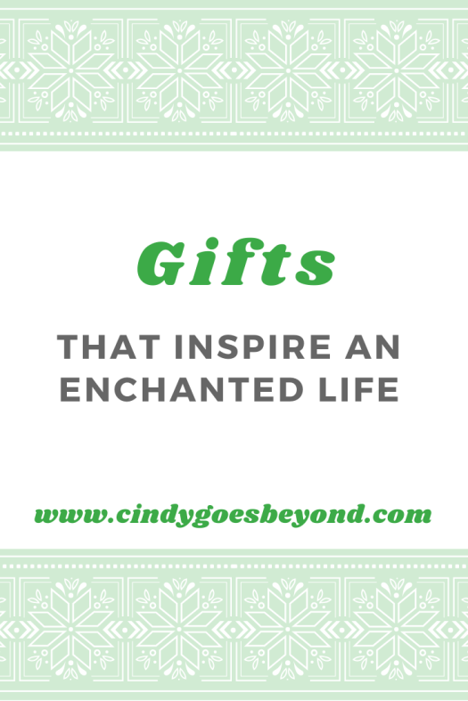 Gifts that Inspire an Enchanted Life title meme 2