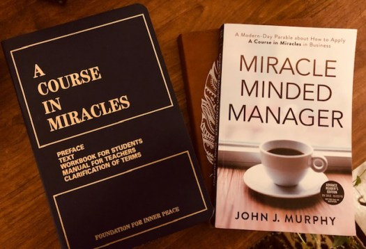 Miracle Minded Manager and A Course in Miracles