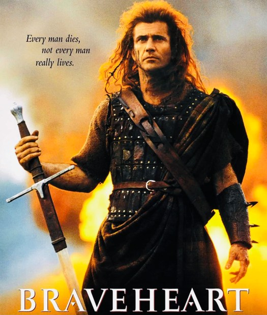 Movies That Inspire a Trip to Scotland braveheart