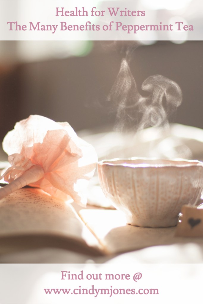 Health for Writers – The Many Benefits of Peppermint Tea