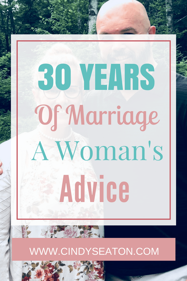 30 Years of Marriage A Woman's Advice