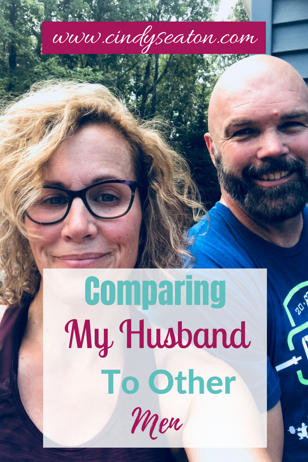 Comparing My Husband To Other Men