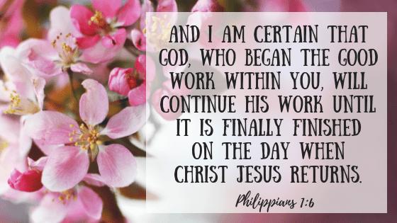 God gives rest. Bible verse Philippians 1:6