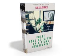 """Retour d'expérience d'une lectrice du ebook """"Roue de la Vie en 8 films"""""""