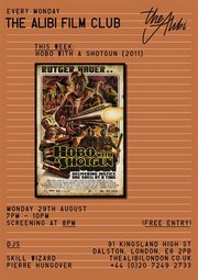 Alibi Film Club: 'Hobo with a Shotgun'