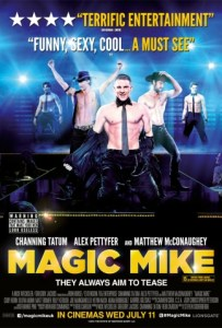 Film Review: 'Magic Mike'