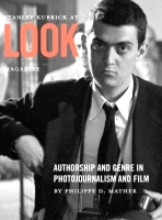 Special Feature: 'Stanley Kubrick at Look Magazine'