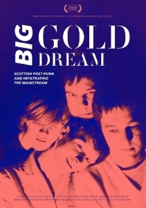 Edinburgh 2015: 'Big Gold Dream' review