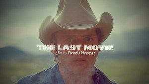 Film Review: The Last Movie