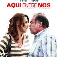 (314) Película Aquí entre nos (2012)