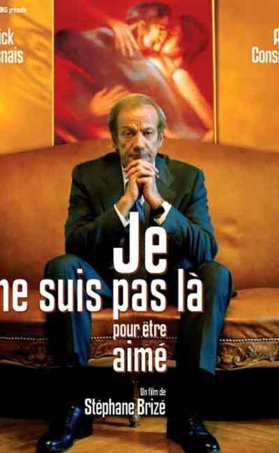 Affiche de Je ne suis pas là pour être aimé de Stéphane Brizé