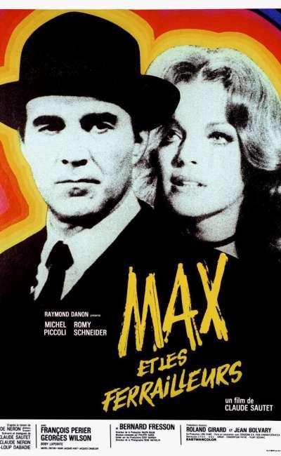 Max et les ferrailleurs : la critique du film