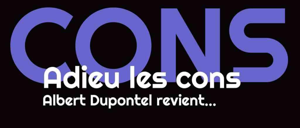 Adieu les cons, retour d'Albert Dupontel à la réalisation