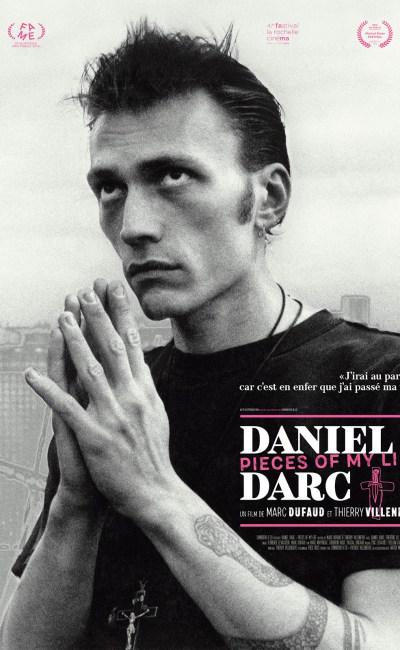 Daniel Darc, Pieces of my life : la critique du film