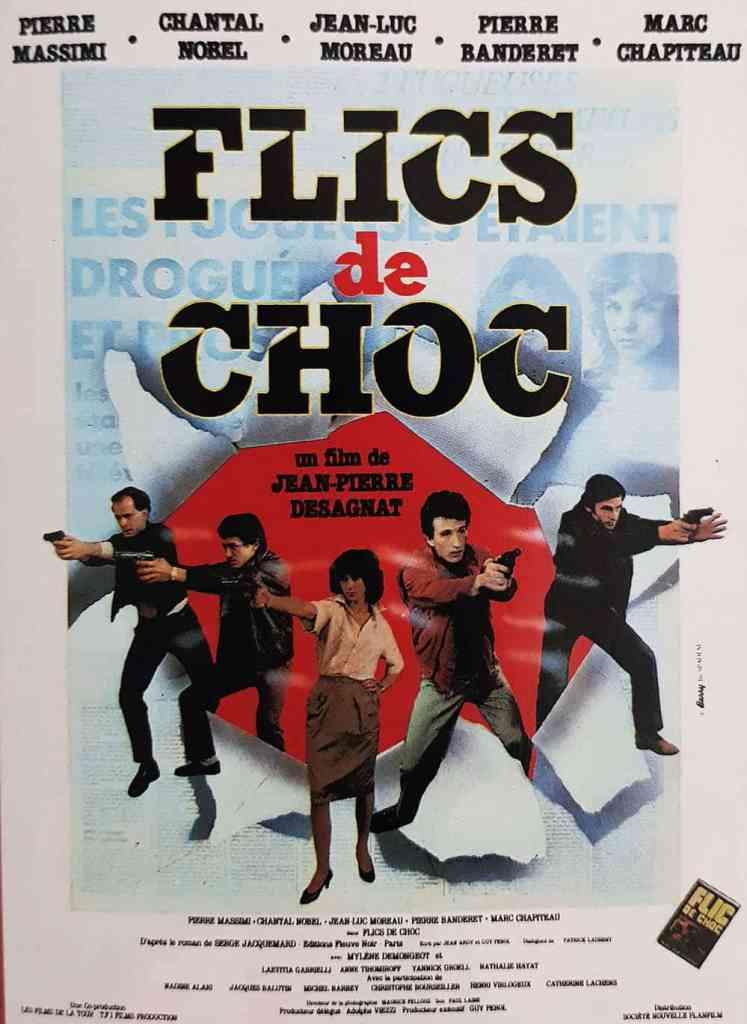 Flics de choc - afiche du film de Jean-Pierre Desagnat