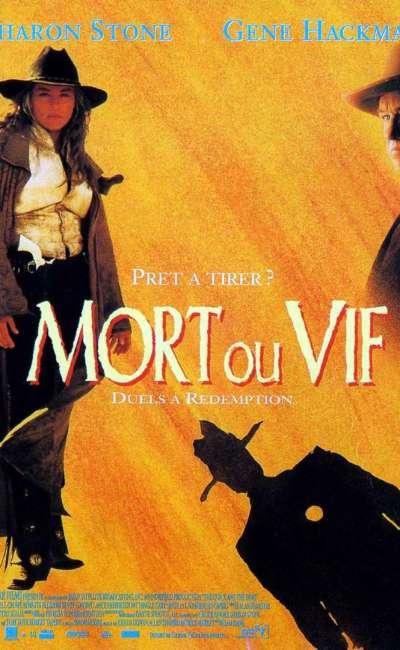 Mort ou vif de Sam Raimi, l'affiche cinéma